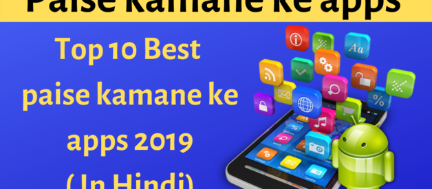 30+ Best Paise Kamane Ke Apps 2020 (In Hindi)