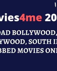 Movies4me 2020: Download Bollywood, Punjabi, Hollywood, South Indian Dubbed Movies Online