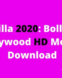 Filmyzilla 2020: Bollywood, Hollywood HD Movies Download