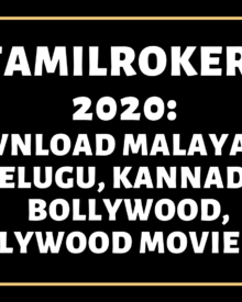 Tamilrockers 2020: Download Malayalam, Telugu, Kannada, Bollywood, Hollywood Movie Free