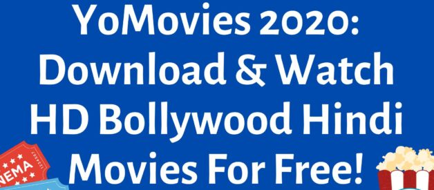 YoMovies 2020: Download & Watch HD Bollywood Hindi Movies For Free!