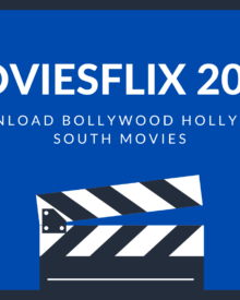 Moviesflix 2020 – Download Bollywood Hollywood South Movies
