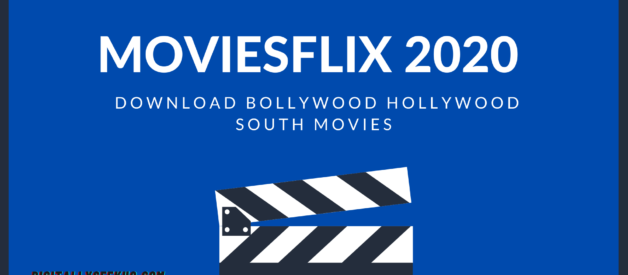 Moviesflix 2020– Download Bollywood Hollywood South Movies