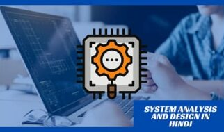 System Analysis and Design in Hindi