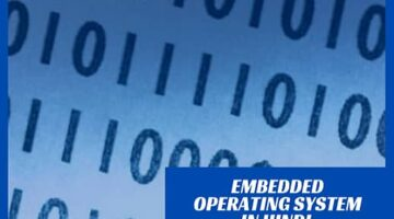 What is Embedded Operating system in Hindi?