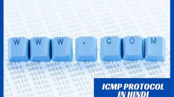 What is ICMP Protocol in Hindi?