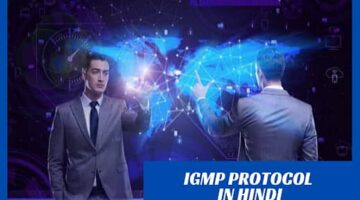 What is IGMP Protocol in Hindi?