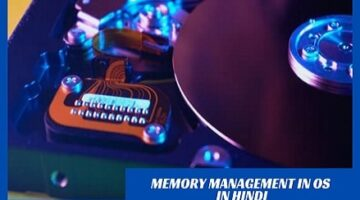 Memory Management in OS in Hindi