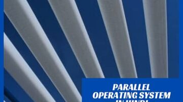 What is Parallel Operating System in Hindi?